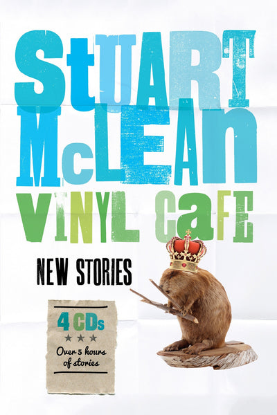 Stuart McLean - Vinyl Cafe - New Stories - Story #14 - Grocery Cart
