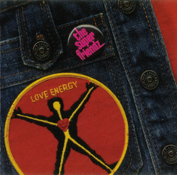 The Super Friendz - Love Energy