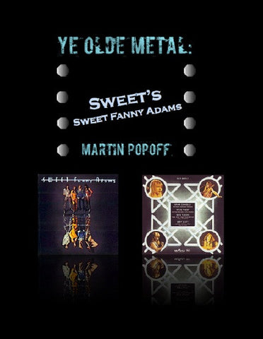 Martin Popoff – eBook – Sweet – Sweet Fanny Adams