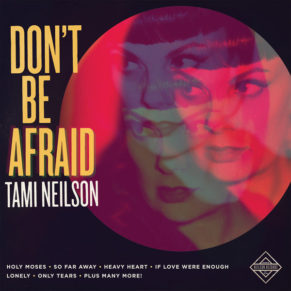 Tami Neilson - Don't Be Afraid