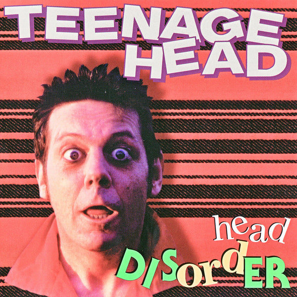 Teenage Head - Head Disorder