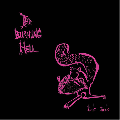 The Burning Hell - Tick Tock