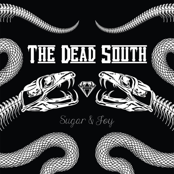 The Dead South - Sugar & Joy