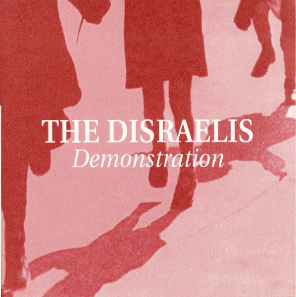 The Disraelis - Demonstration