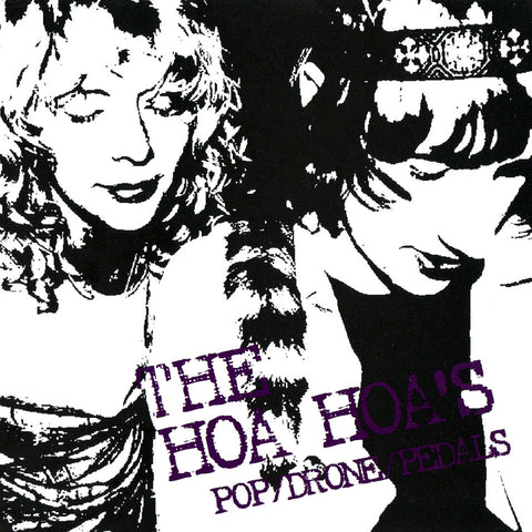 The Hoa Hoa's - Pop/Drone/Pedals, in MP3 and FLAC digital download format.