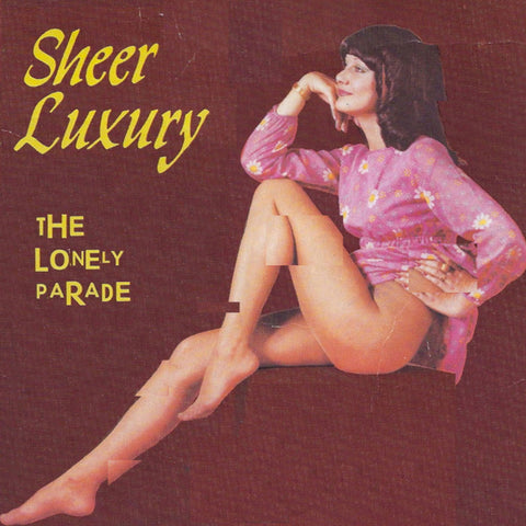 The Lonely Parade - Sheer Luxury