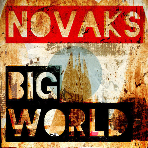 The Novaks - Big World EP