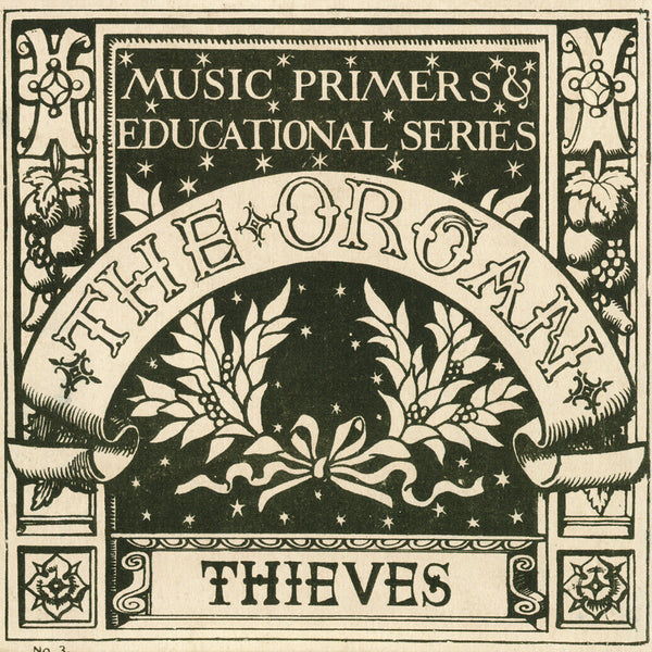 The Organ - Thieves