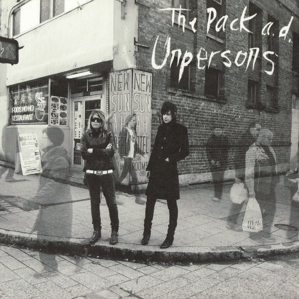 The Pack A.D. - Unpersons