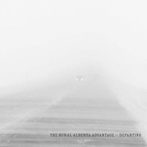 The Rural Alberta Advantage - Departing