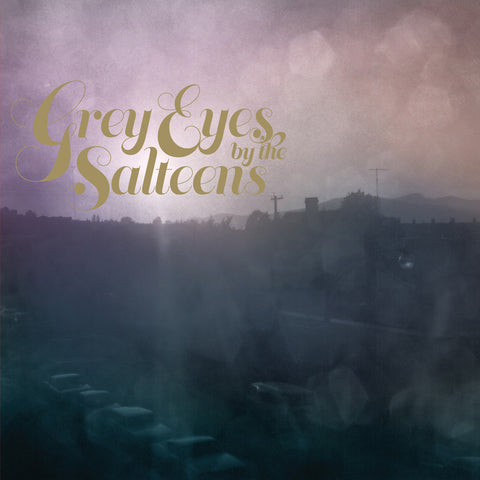 The Salteens - Grey Eyes