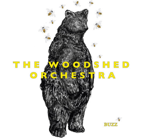 The Woodshed Orchestra - Buzz