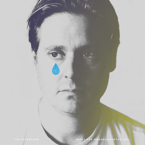Tim Heidecker - What The Brokenhearted Do...