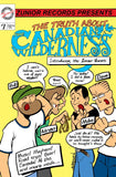 Trevor Waurechen - The Truth About The Canadian Wilderness (Physical Comic Book)