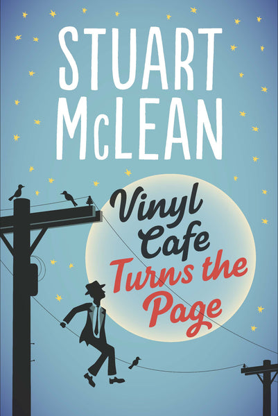Book - Stuart McLean - Vinyl Cafe Turns The Page - Hardcover