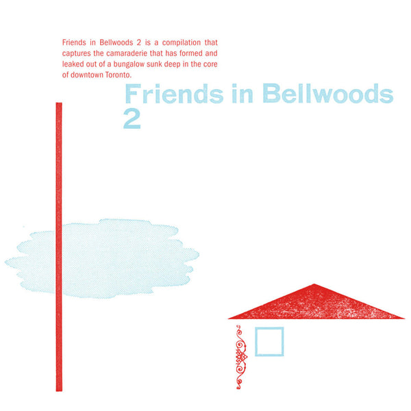 Various - Friends In Bellwoods 2