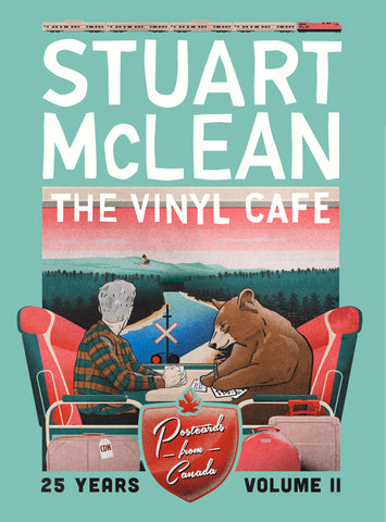 NEW! - Stuart McLean - Vinyl Cafe 25 Years, Volume II: Postcards From Canada  (Digital Download)