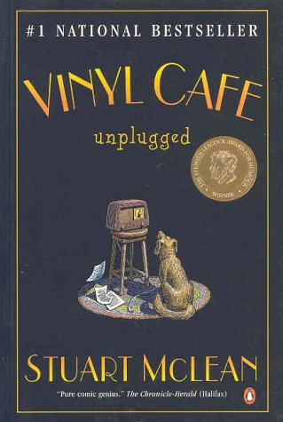 Stuart McLean - Vinyl Cafe Unplugged - Hardcover