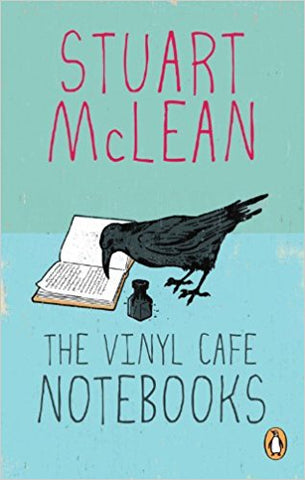 Stuart McLean - The Vinyl Cafe Notebooks - Softcover