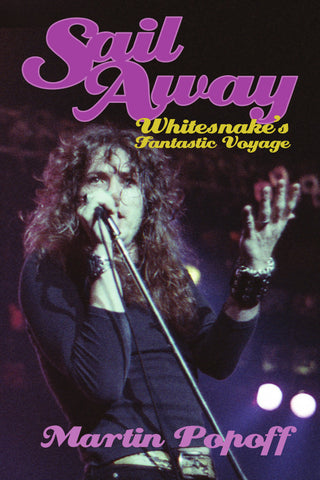 Ebook – Martin Popoff – Sail Away: Whitesnake's Fantastic Voyage
