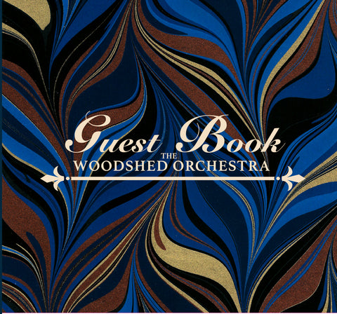 The Woodshed Orchestra - Guest Book