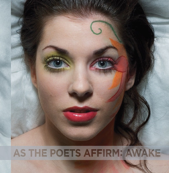 As The Poets Affirm - Awake