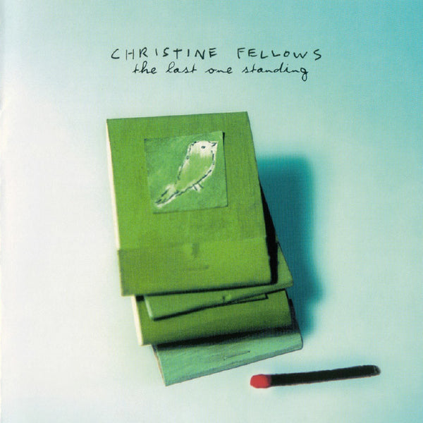 Christine Fellows - The Last One Standing