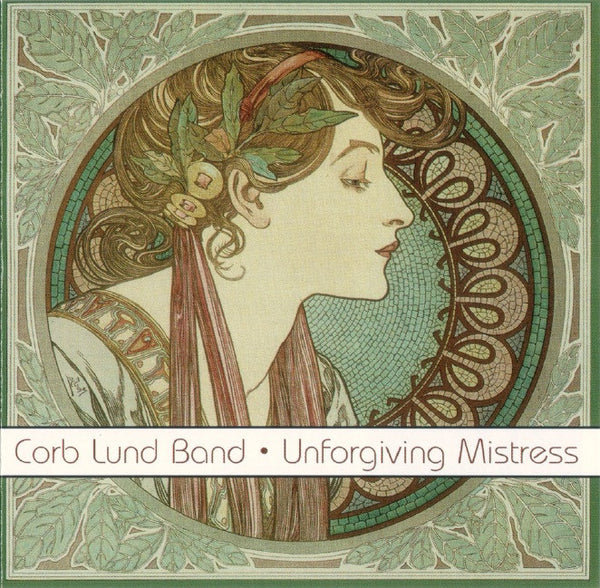 Corb Lund Band - Unforgiving Mistress