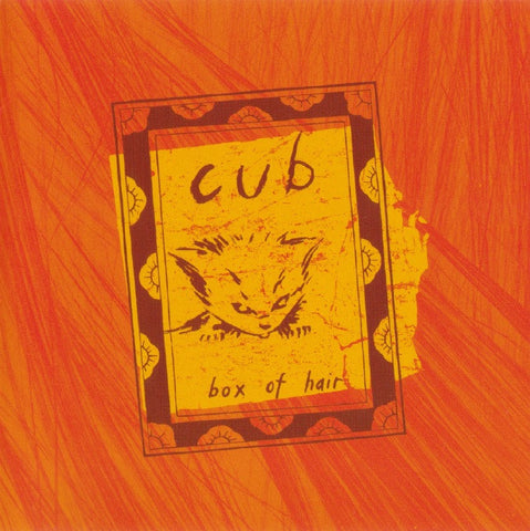 Cub - Box of Hair