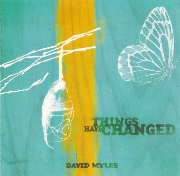 David Myles - Things Have Changed