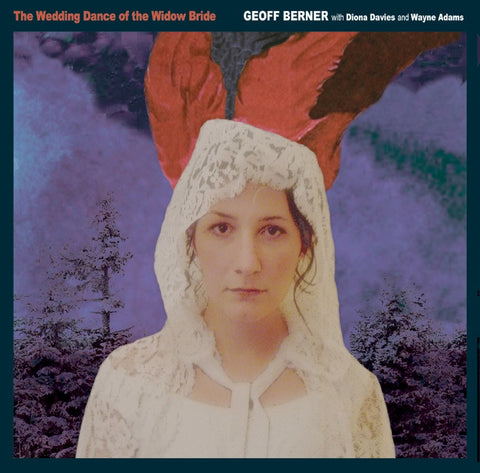 Geoff Berner - The Wedding Dance of the Widow Bride