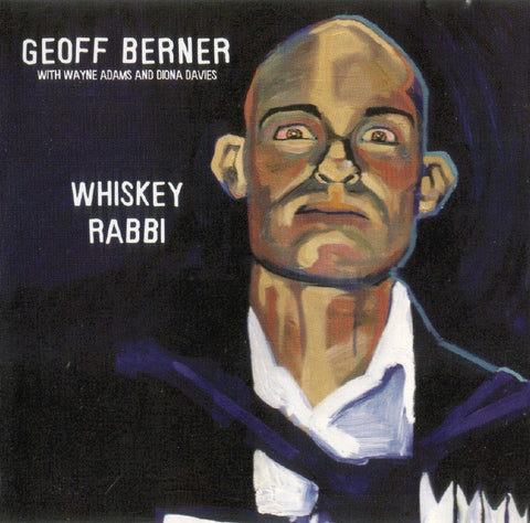 Geoff Berner - Whiskey Rabbi