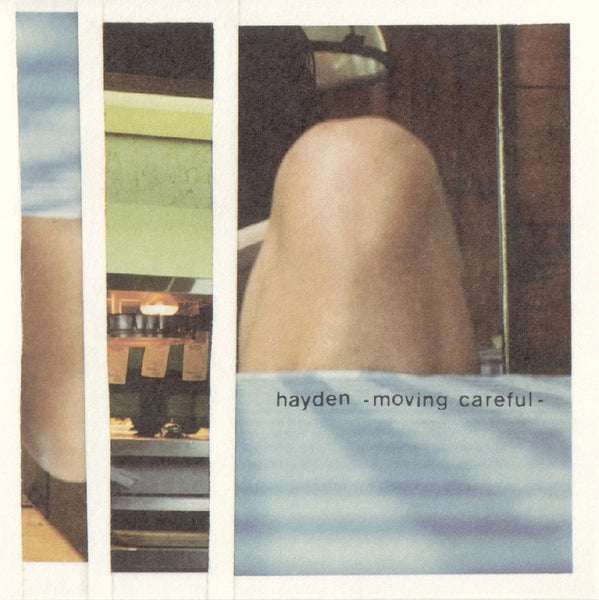Hayden - Moving Careful EP