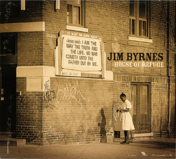 Jim Byrnes - House of Refuge