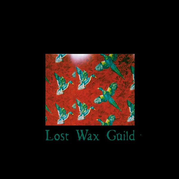 Lost Wax Guild - Lost Wax Guild