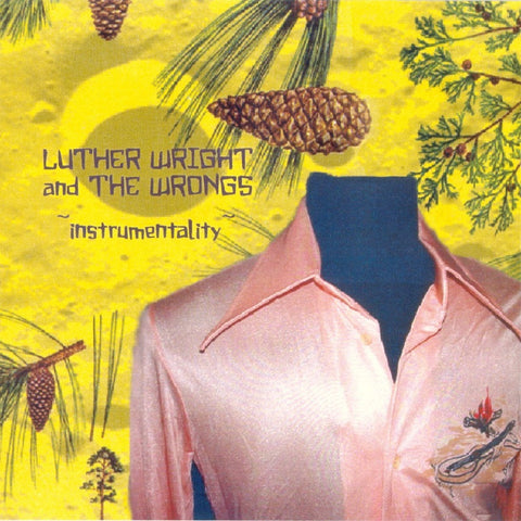 Luther Wright and The Wrongs - Instrumentality