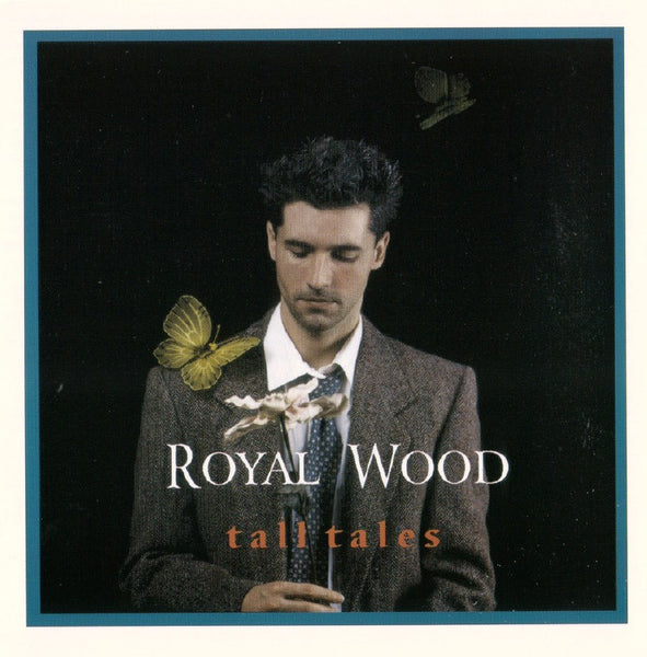 Royal Wood - Tall Tales