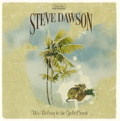 Steve Dawson - We Belong to the Gold Coast