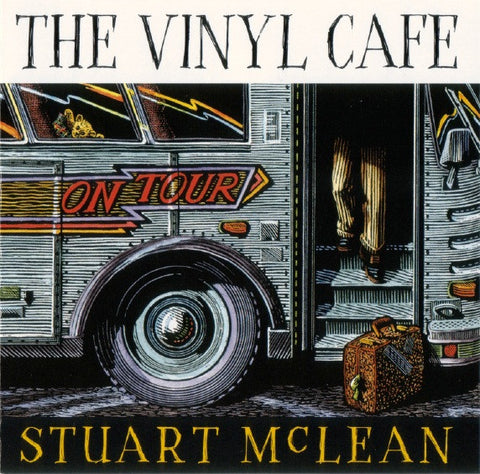 Stuart McLean - The Vinyl Cafe On Tour  (CD)