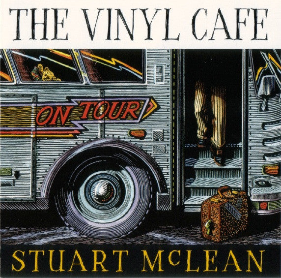 Download - Stuart McLean - The Vinyl Cafe On Tour