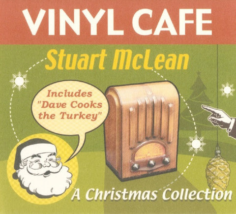 Stuart McLean - Christmas - Story #1 - Dave Cooks The Turkey