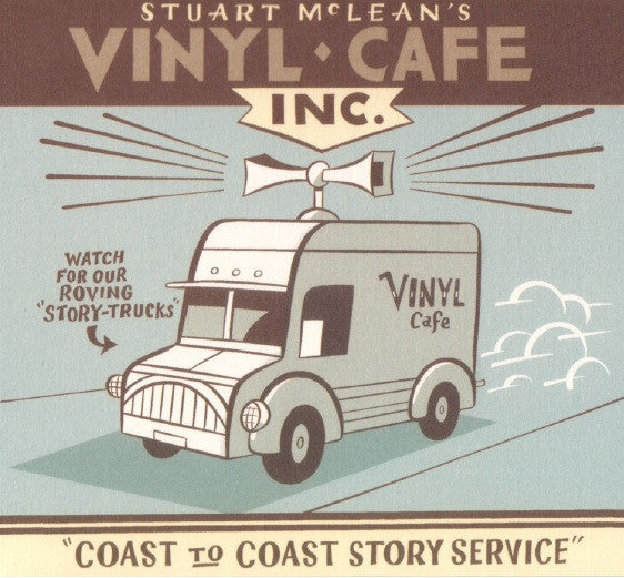 Stuart McLean - Vinyl Cafe Coast to Coast Story Service  (CD)