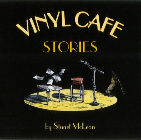 Stuart McLean - Vinyl Cafe Stories  (CD)