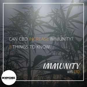 Can CBD Increase My Immunity? 3 Things To Know...