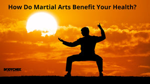 How Do Martial Arts Benefit Your Health?