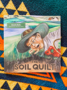 "BRAND NEW! Book - ""The Soil Quilt"""