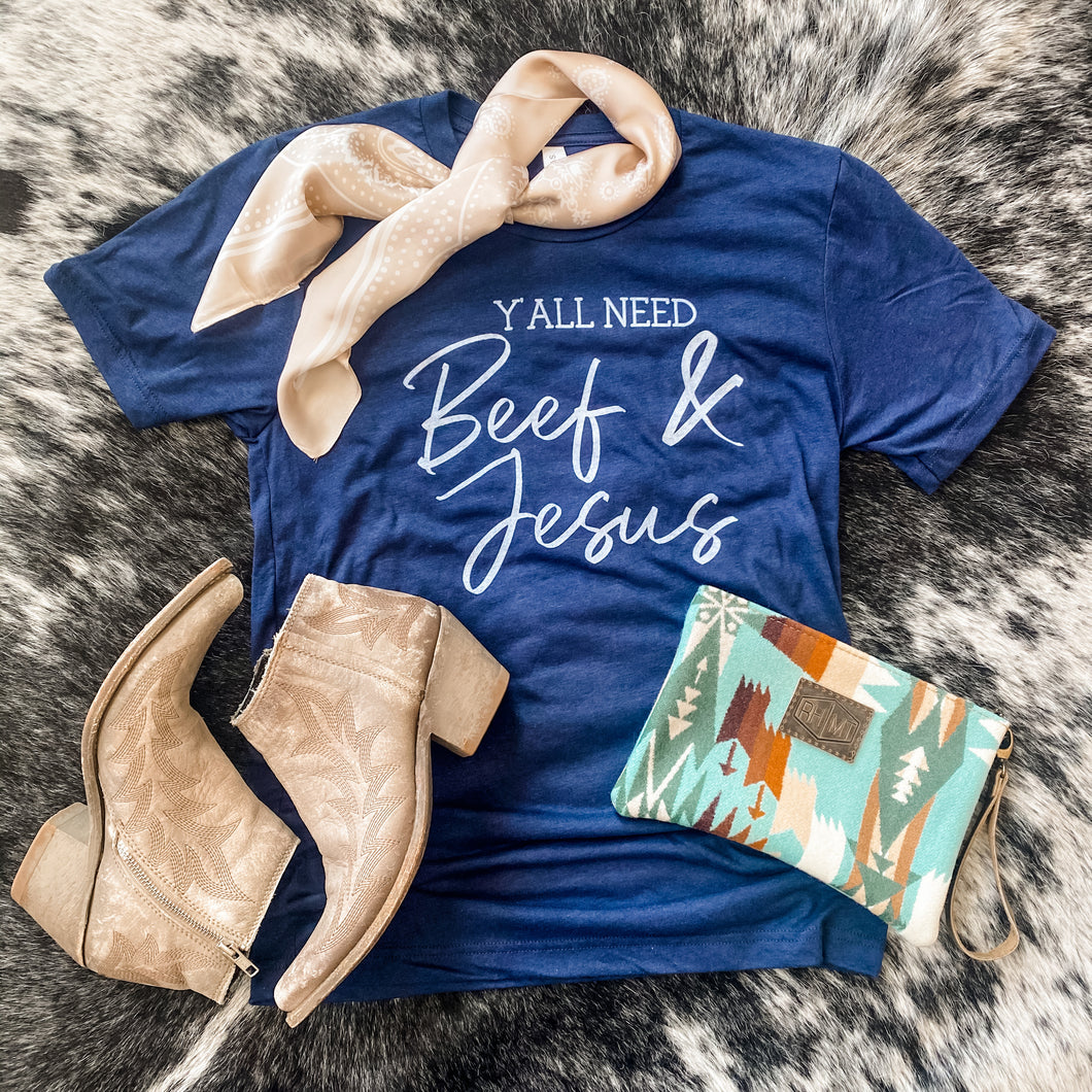 BRAND NEW! Tee - Y'all Need Beef & Jesus