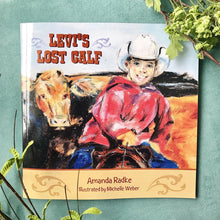 "Load image into Gallery viewer, Children's Book: ""Levi's Lost Calf"""