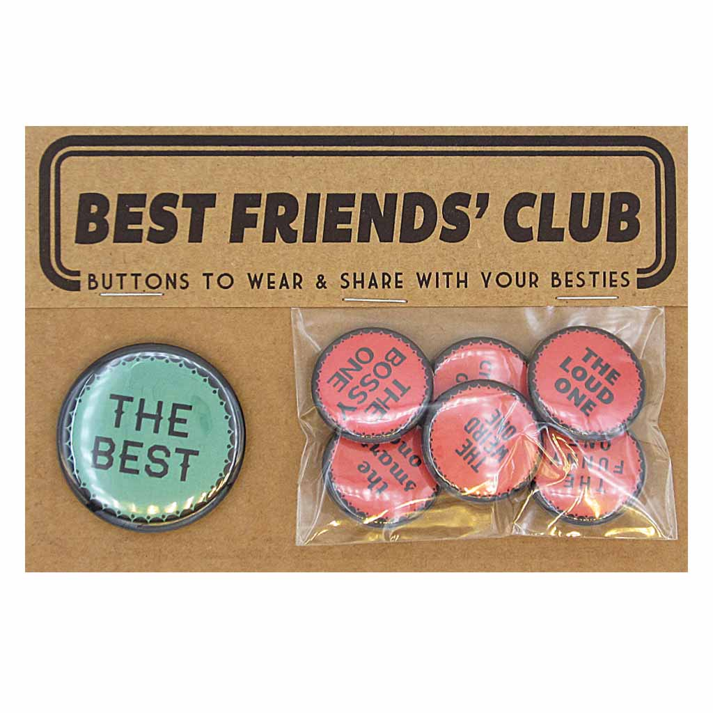 "Who's who in your bestie crew? This pack comes with one 1½"" button and six 1"" buttons. Buttons included: The Best, The cranky One, The Loud One, The Funny One, The Weird One, The Smart One and The Bossy One.Distribute and enjoy."