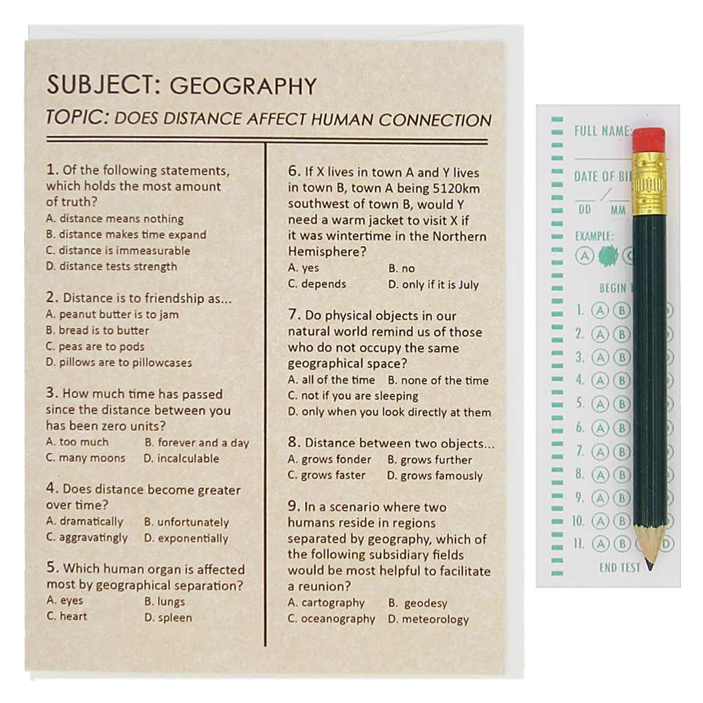 "This card looks like an exam and asks questions about the staying in touch. The recipient can use the pencil provided to fill in the appropriate circles on the answer sheet provided. Card measures 4¼"" x 5½"", comes with a white envelope & is blank inside. Designed by The Regional Assembly of Text."